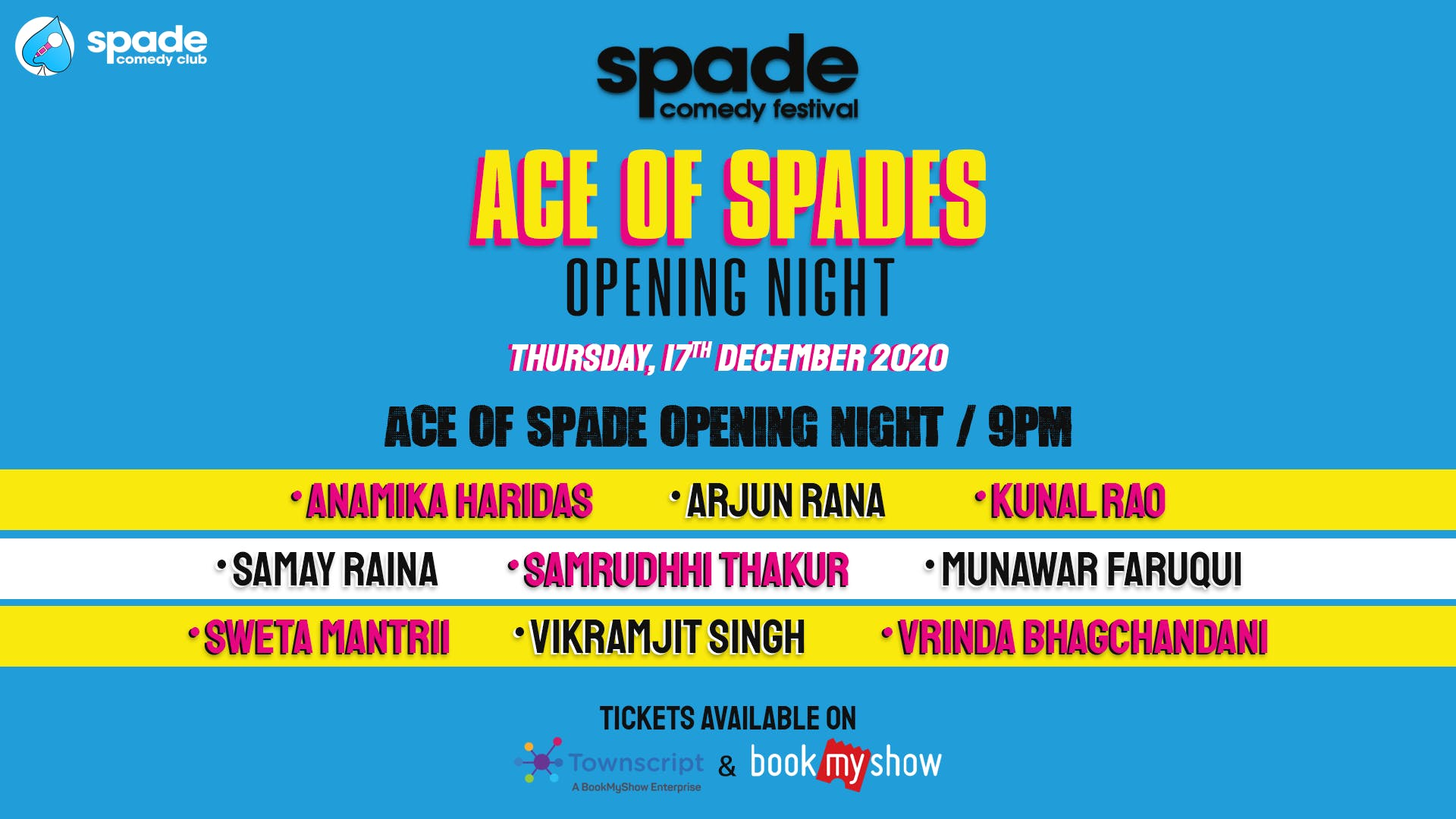Ace Of Spades : Opening Night : Spade Comedy Festival