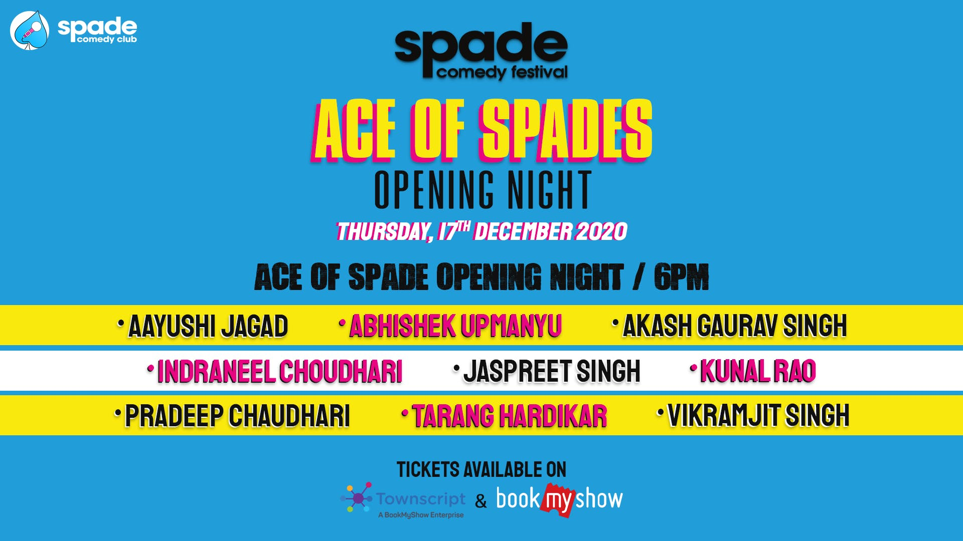 Ace Of Spades : Opening Night: Spade Comedy Festival