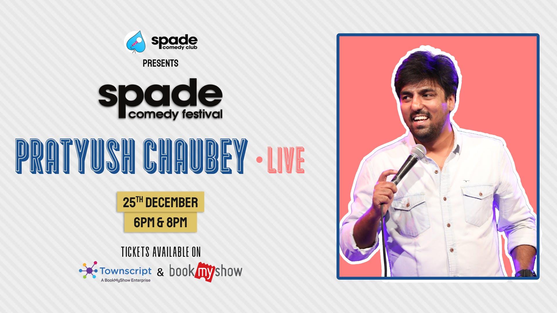 Pratyush Chaubey Live at Spade Comedy Festival